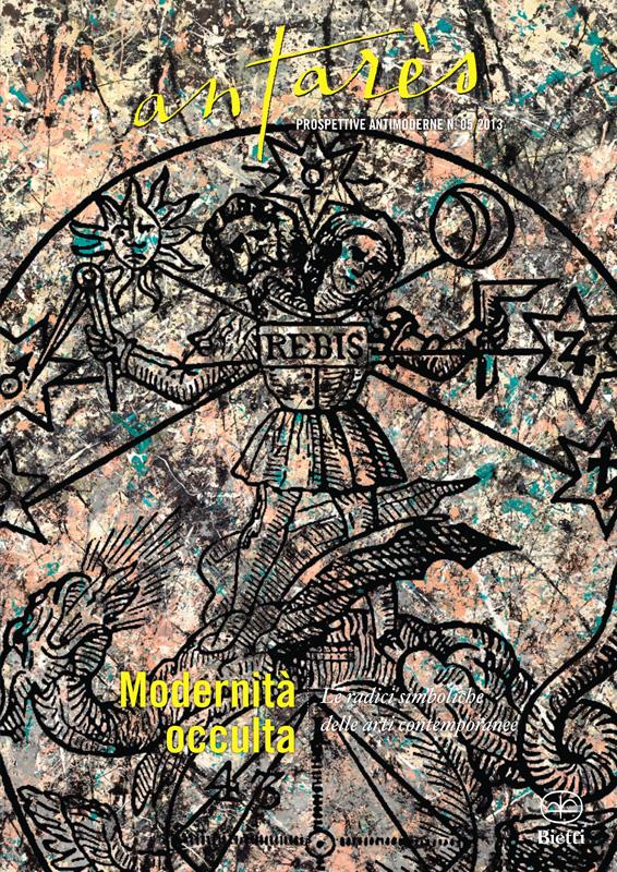 Modernità occulta - Le radici simboliche delle arti contemporanee