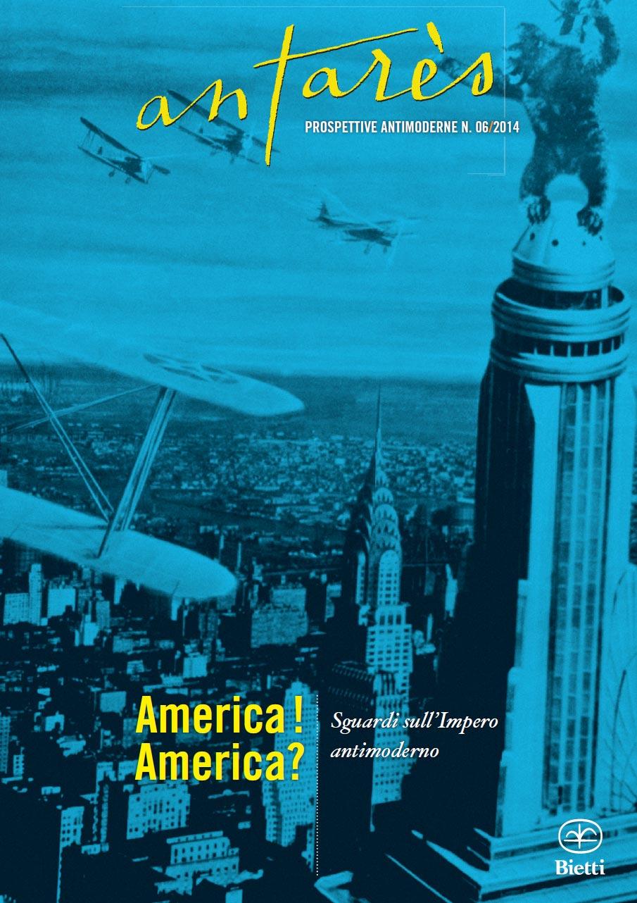 America! America? - Sguardi sull'Impero antimoderno