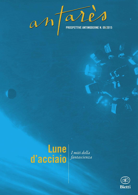 Lune d'Acciaio - I miti della fantascienza