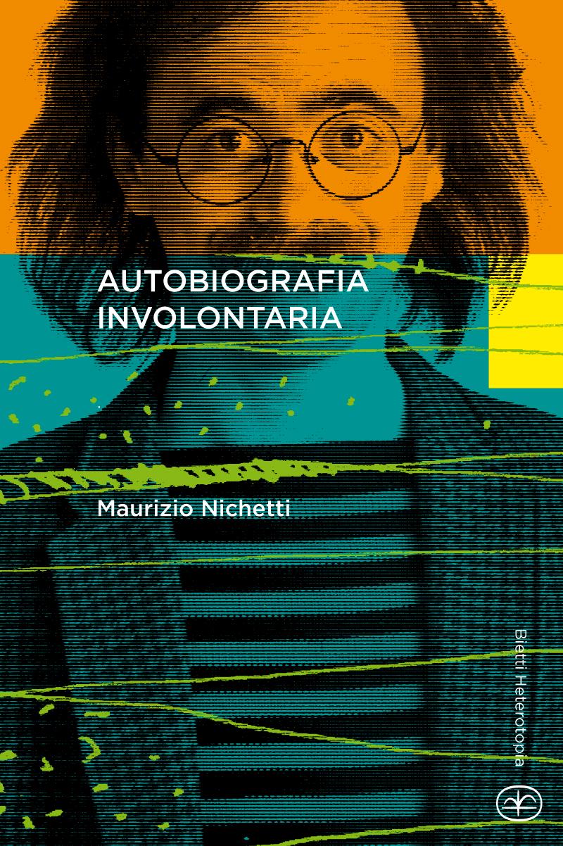 Autobiografia involontaria
