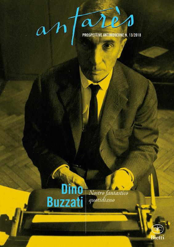 Dino Buzzati - Nostro fantastico quotidiano