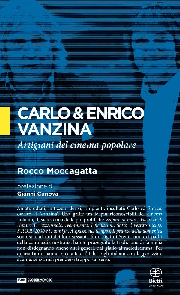 Carlo & Enrico Vanzina. Artigiani del cinema popolare