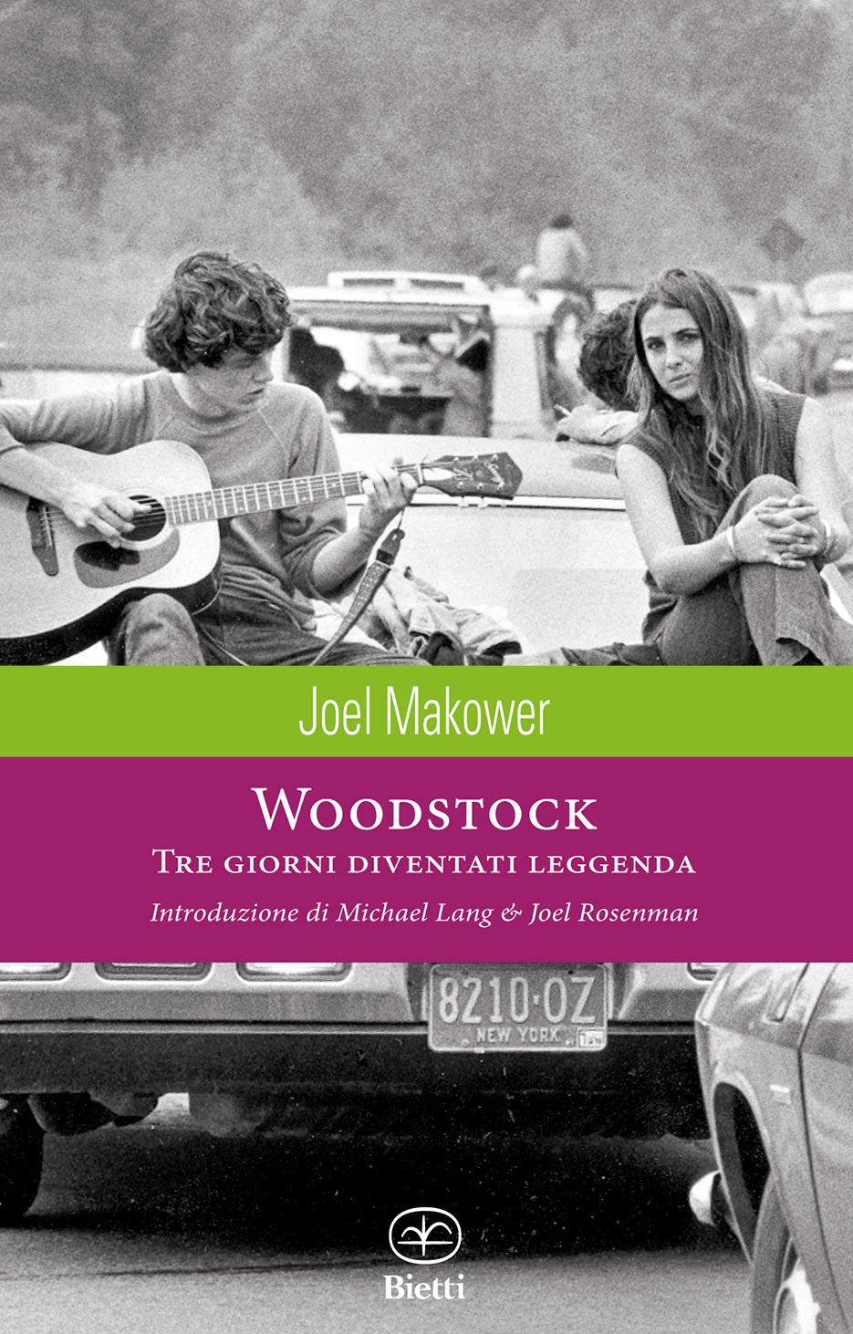 Woodstock. Tre giorni diventati leggenda