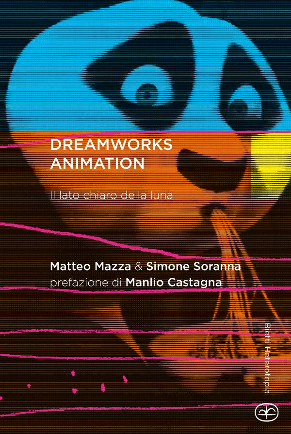 DreamWorks Animation. Il lato chiaro della luna