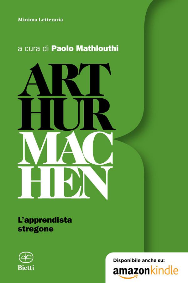 Arthur Machen. L'apprendista stregone