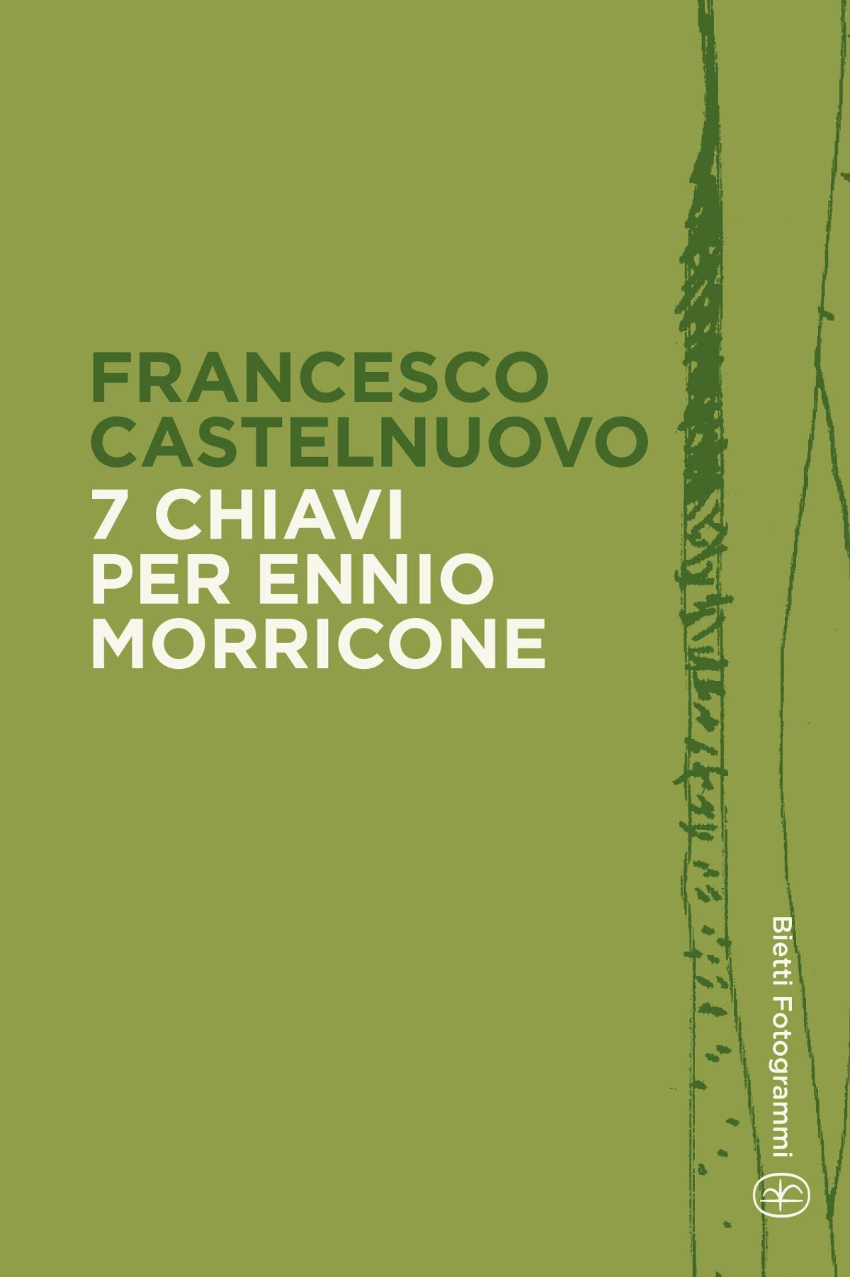 7 chiavi per Ennio Morricone