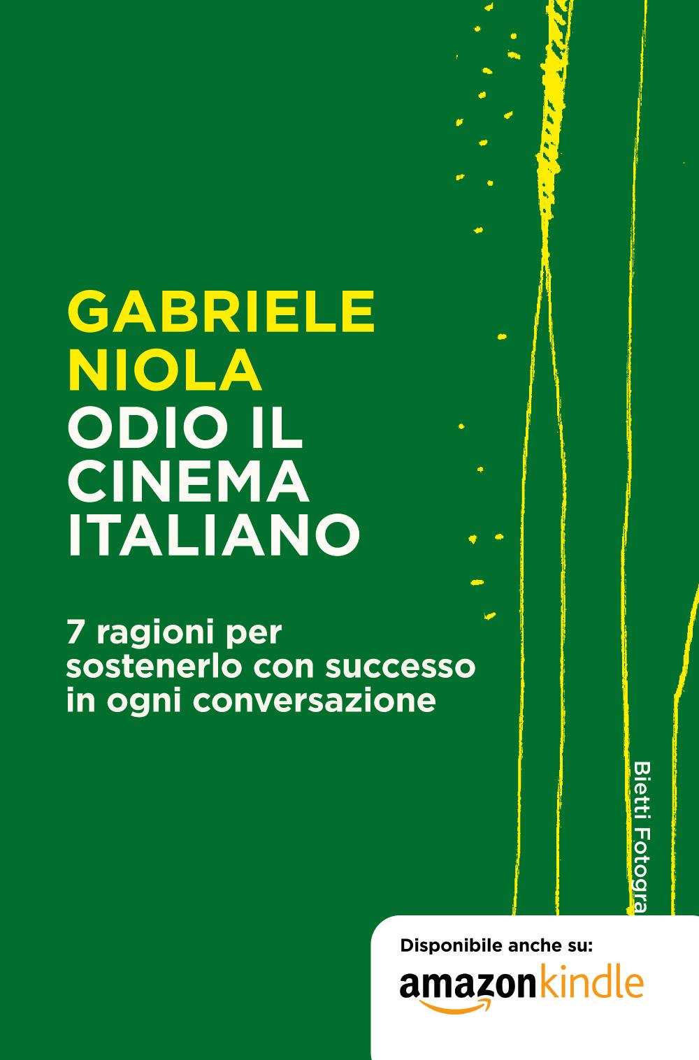 Odio il cinema italiano. 7 ragioni per sostenerlo con successo in ogni conversazione