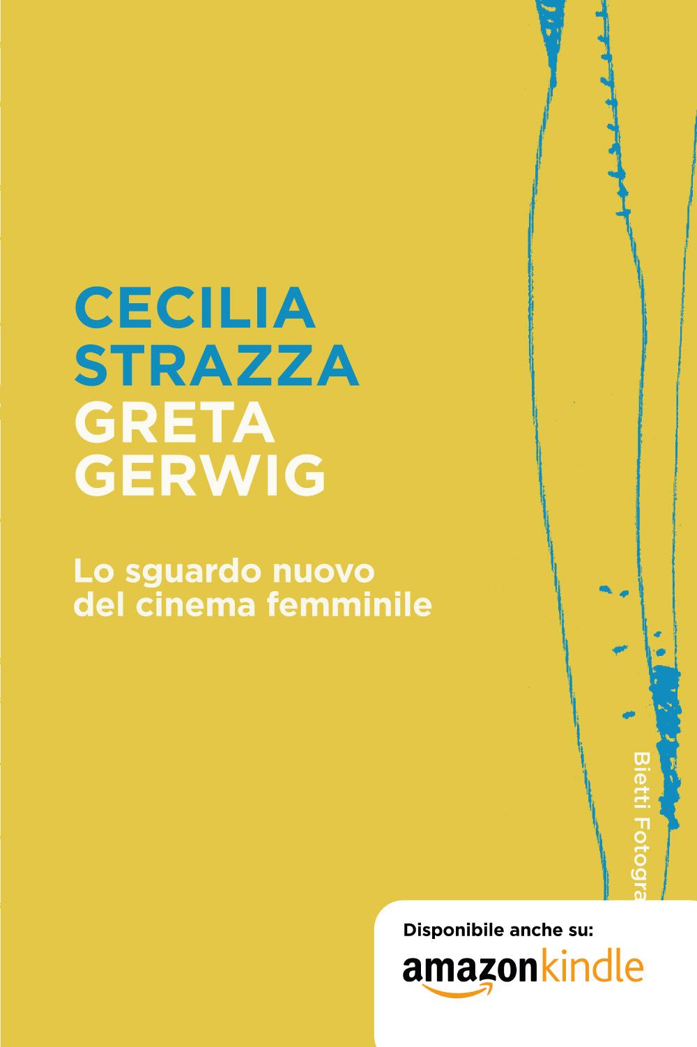 Greta Gerwig. Lo sguardo nuovo del cinema femminile